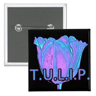 T.U.L.I.P PIN CUADRADA 5 CM