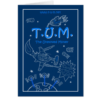 T.U.M. - The Unmoved Mover Greeting Card