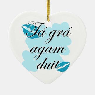 Tá grá agam duit - Irish Gaelic I love Christmas Tree Ornaments