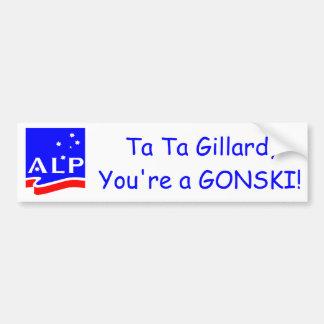 Ta Ta Gillard, you're a GONSKI! Bumper Sticker