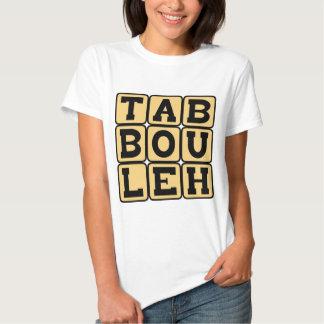Tabbouleh, Levantine Vegetarian Dish T-shirt