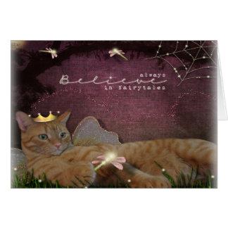 Tabby Cat Always Believe in Fairytales Card