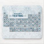 Tabla periódica de Texting (azul) Tapetes De Ratón