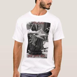 tabla, say it like ya mean it! T-Shirt