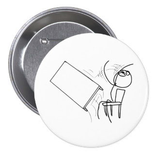 Table Flip Flipping Rage Face Meme Pinback Buttons