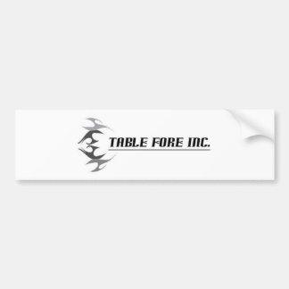 Table Fore Inc. Bumper Sticker