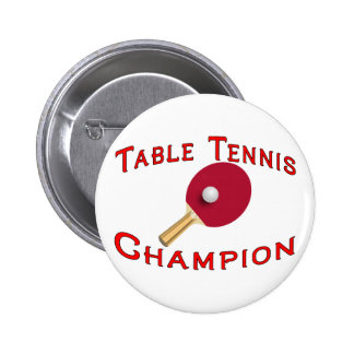 Table Tennis Champion Pinback Button