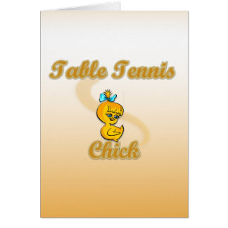 Table Tennis Chick Greeting Cards