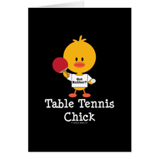 Table Tennis Chick Greeting Card
