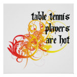 Table Tennis Players Are Hot Poster
