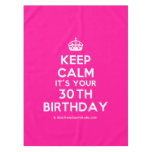 [Crown] keep calm it's your 30th birthday  Tablecloth