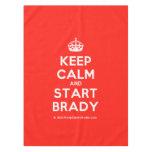 [Crown] keep calm and start brady  Tablecloth