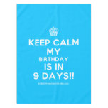 [Cupcake] keep calm my birthday is in 9 days!!  Tablecloth