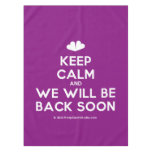 [Two hearts] keep calm and we will be back soon  Tablecloth
