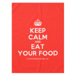 [Crown] keep calm and eat your food  Tablecloth