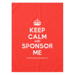 [Crown] keep calm and sponsor me  Tablecloth