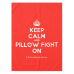 [Crown] keep calm and pillow fight on  Tablecloth