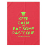 [Chef hat] keep calm and eat some pasteque  Tablecloth