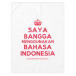 [Crown] saya bangga menggunakan bahasa indonesia  Tablecloth