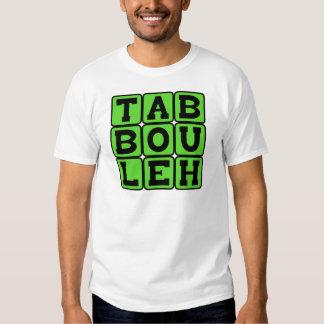 Taboulleh, Levantine Vegitarian Dish T-shirt