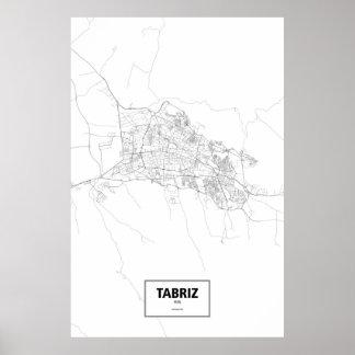 Tabriz, Iran (black on white) Poster