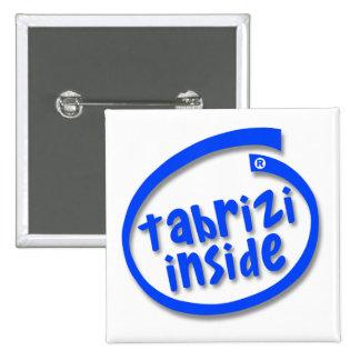 Tabrizi Inside 2 Inch Square Button