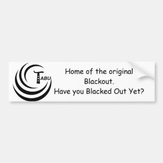 Tabu Blackout Bumper Sticker