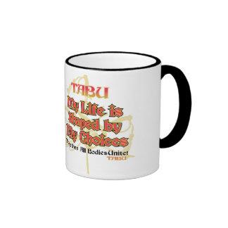 TABU coffee mug Life Choices