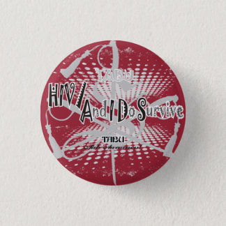 TABU HIV/Aids awareness 1 1/4 Button