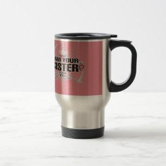 TABU I AM Your Sister Stainless Steel Travel Mug