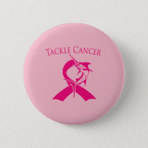 TACKLE BREAST CANCER BUTTON