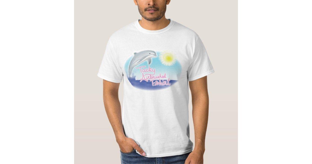 Tacky airbrushed t shirt zazzle for Tacky t shirt ideas