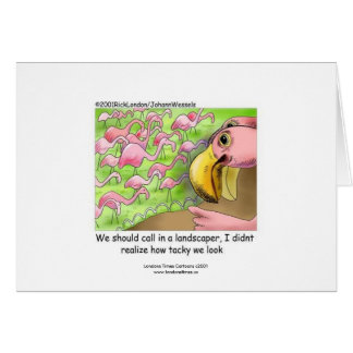 Tacky Pink Flamingos Funny Greeting Card