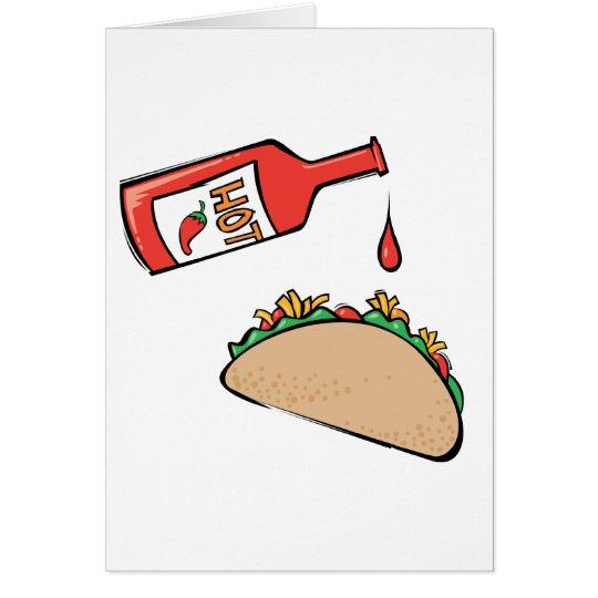 Taco and Hot Sauce Card