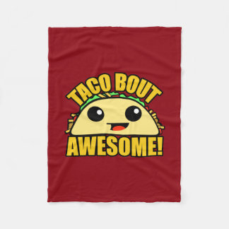 Taco Bout Awesome Fleece Blanket
