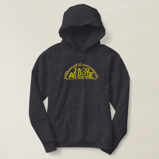 Taco Bout Awesome Hoodie