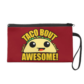 Taco Bout Awesome Wristlet
