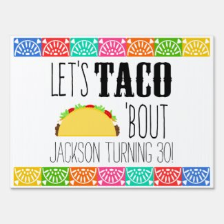Taco 'Bout Birthday Party Sign