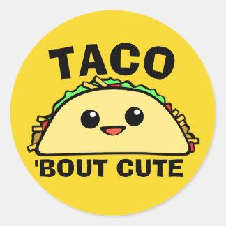 Taco Bout Cute Classic Round Sticker