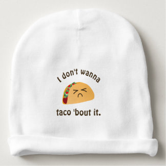 Taco 'Bout It Funny Word Play Food Pun Unisex Baby Beanie