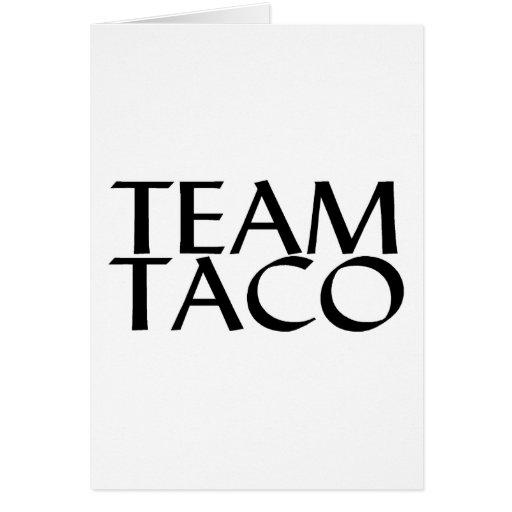 Taco del equipo tarjeta de felicitación