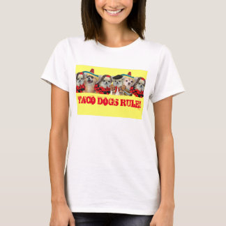 TACO DOGS T-Shirt