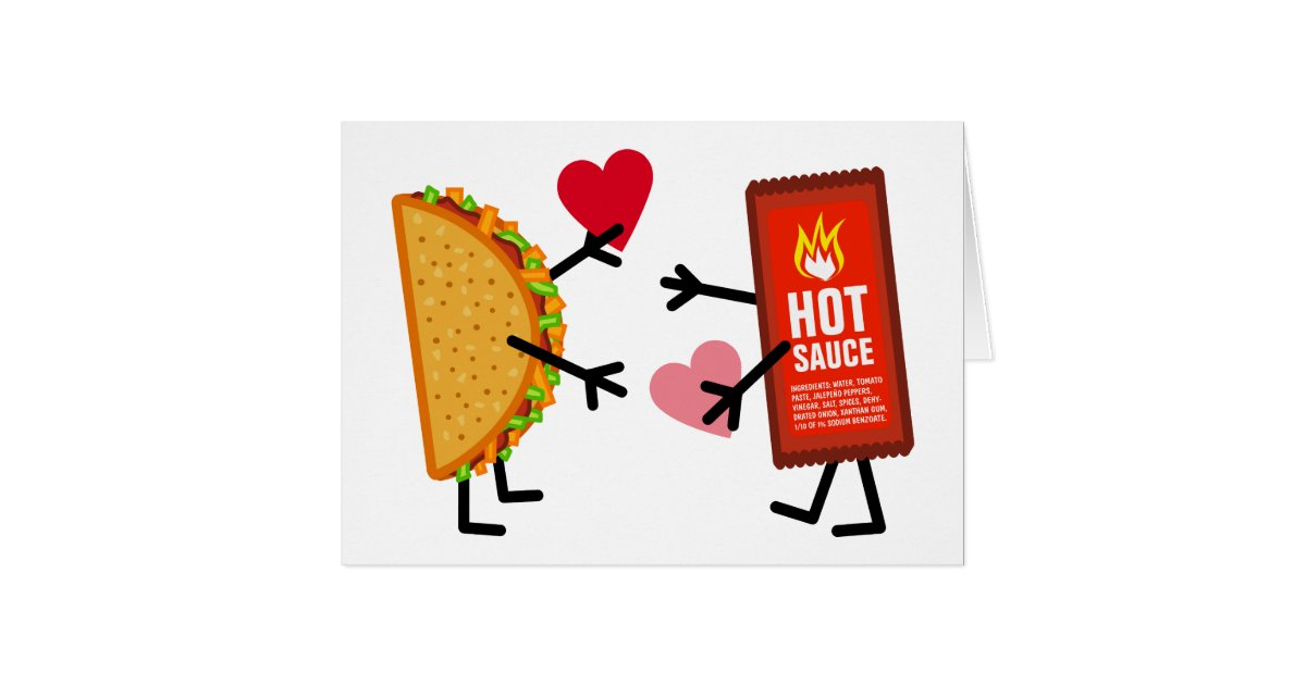 Taco Amp Hot Sauce Cute Valentines Day Hearts Card Zazzle