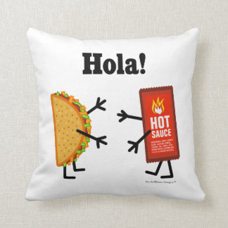 Taco & Hot Sauce - Hola! Pillows