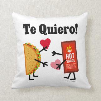 Taco & Hot Sauce - Te Quiero! (I Love You!) Pillows