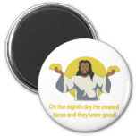 Taco Jesus 2 Inch Round Magnet