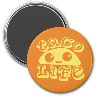 """""""Taco Life"""" 3 Inch Round Magnet"""