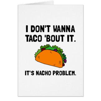 Taco Nacho Problem Card