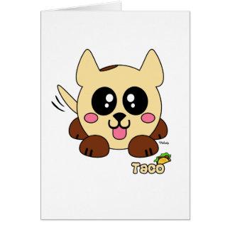 Taco Pudgie Pet Card