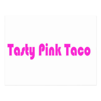 Taco rosado sabroso tarjetas postales